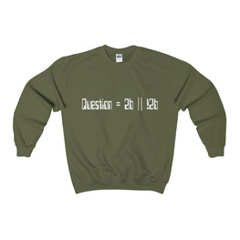to be or not to be pseudocode men's unisex sweatshirt Nerdedness
