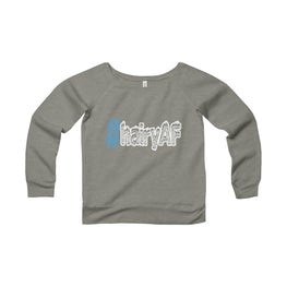 hairyAF hashtag #hairyAF women's wide-neck sweatshirt Nerdedness