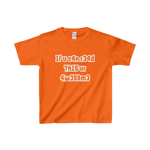 if you can read this you're awesome kid's unisex t-shirt Nerdedness