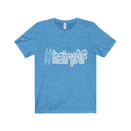 hairyAF hashtag #hairyAF men's unisex t-shirt Nerdedness