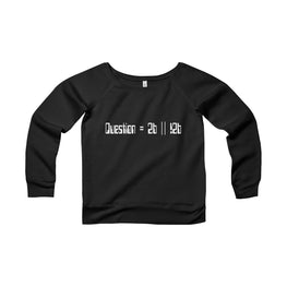 to be or not to be pseudocode women's wide-neck sweatshirt Nerdedness