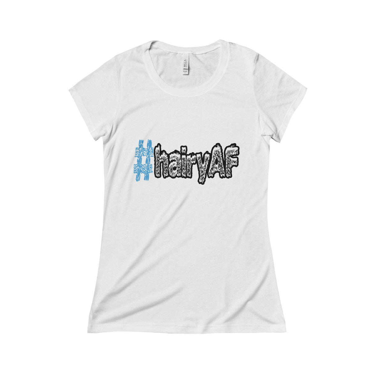 hairyAF hashtag #hairyAF women's t-shirt Nerdedness