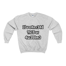 if you can read this you're awesome men's unisex sweater Nerdedness