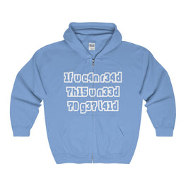 if you can read this you need to get laid men's unisex zip hoodie Nerdedness