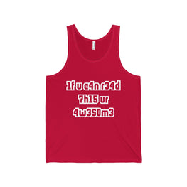 if you can read this you're awesome men's unisex tank top Nerdedness