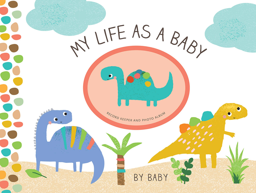 My Life as a Baby: Record Keeper and Photo Album - Dinosaurs - ألبوم مولود جديد ديناصور