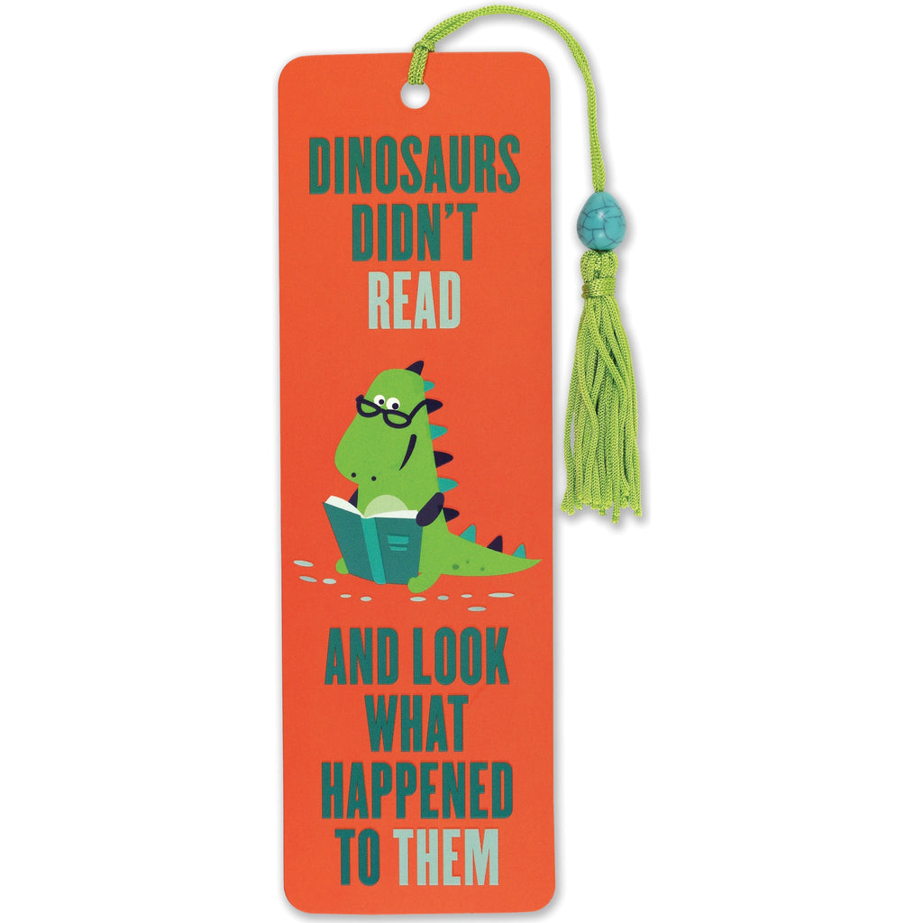 Dinosaurs Didn't Read Bookmark