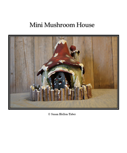 Mini Mushroom House Packet: Standard (Print and Ship)