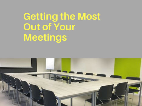Getting the Most out of Your Meetings PowerPoint