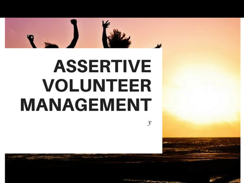 Assertive Volunteer Management PowerPoint