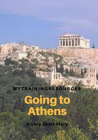 Going to Athens A short story for training/coaching