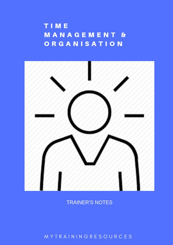 Time Management & Organisation Trainer's Notes