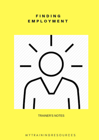 Finding Employment - Trainer's Notes & Workbook