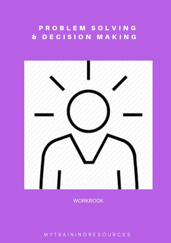 Problem Solving & Decision Making Workbook
