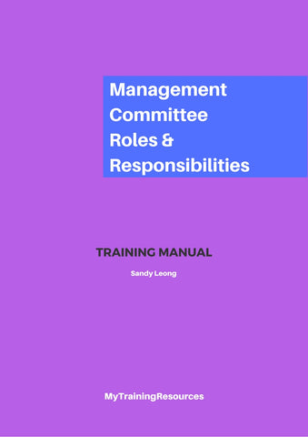 Roles & Responsibilities of a Management Committee Training Manual