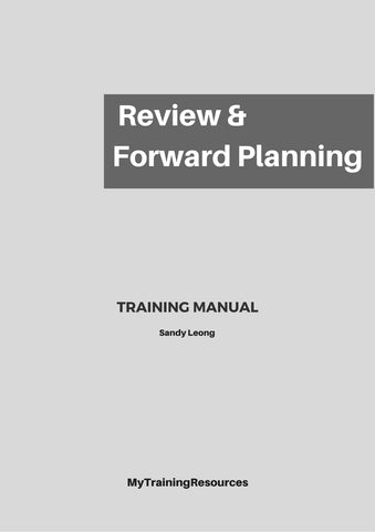 Review & Forward Planning Training Manual
