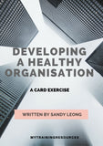 Developing a Healthy Organisation Card Exercise