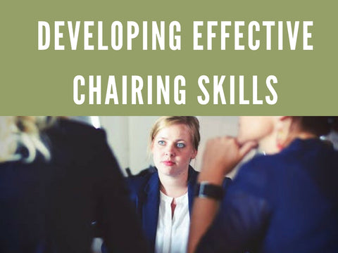 Developing Effective Chairing Skills PowerPoint