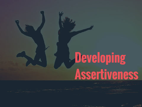 Developing Assertiveness Assertiveness Powerpoint