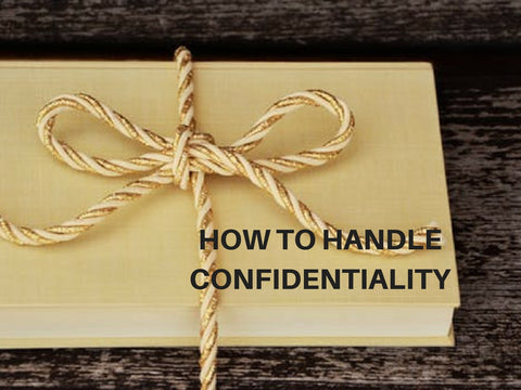 How to Handle Confidentiality PowerPoint
