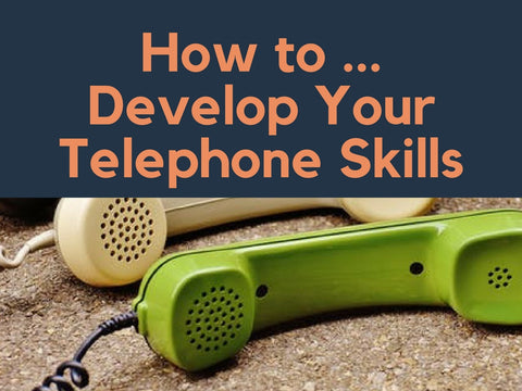 How to Develop...Your Telephone Skills PowerPoint