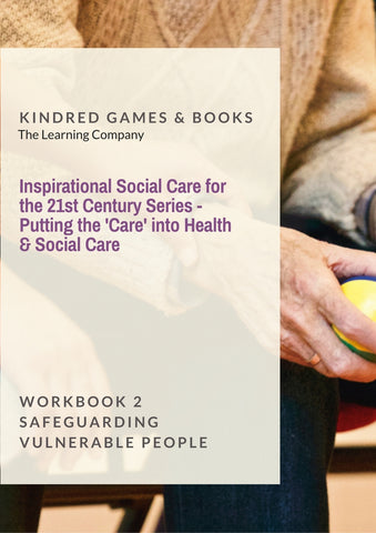 Safeguarding Vulnerable People Putting the 'Care' into Health & Social Care