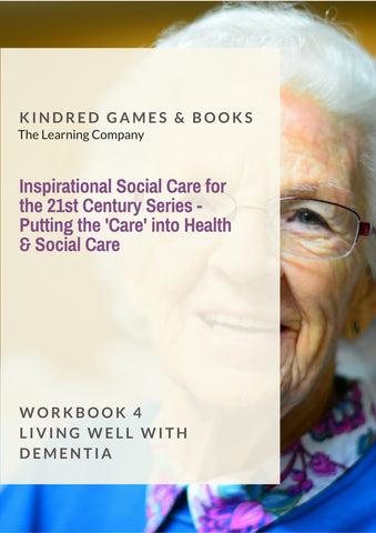 Putting the Care into Health & Social Care - Living Well with Dementia