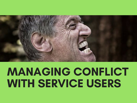 Managing Conflict with Service Users PowerPoint