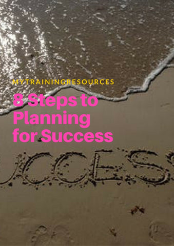 8 Steps for Planning for Sucess