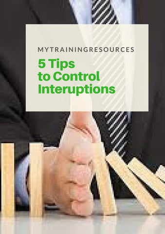 5 Tips to Control Interruptions