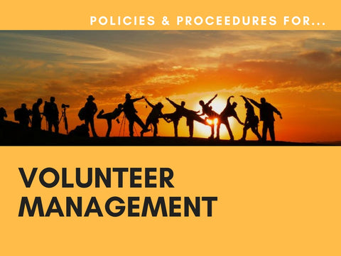 Volunteer Management Policies & Procedures