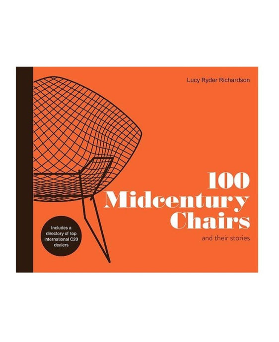 100 Midcentury Chairs (and their stories) by Lucy Ryder Richardson