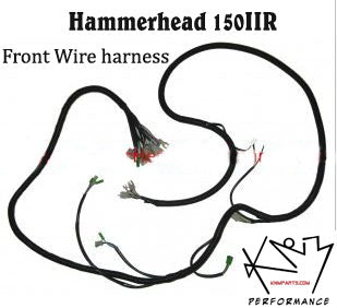 Electrical Wire Harness Hammerhead 150IIR FRONT