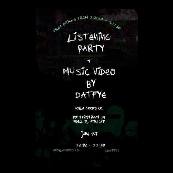 DatFye - Listening Party + Music Video