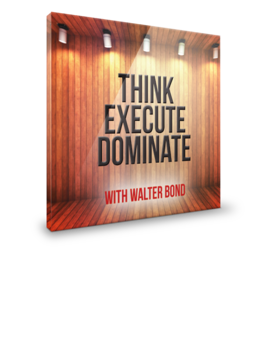 Think. Execute. Dominate (3 pack CD kit on winning strategies-each CD is 45 minutes)
