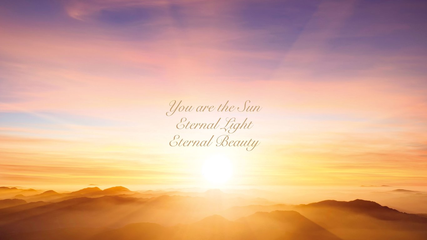 ISUN - Your are the Sun, Eternal Light, Eternal Beauty