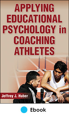 Applying Educational Psychology in Coaching Athletes PDF