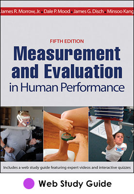 Measurement and Evaluation In Human Performance Web Study Guide-5th Edition