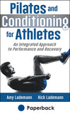 Pilates and Conditioning for Athletes