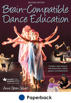 Brain-Compatible Dance Education 2nd Edition With Web Resource