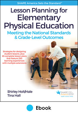 Lesson Planning for Elementary Physical Education PDF With Web Resource