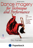 Dance Imagery for Technique and Performance-2nd Edition