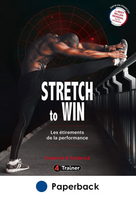 Stretch to Win - Les etirements de la performance