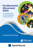Fundamental Movement Skills: Learning to Train Stage