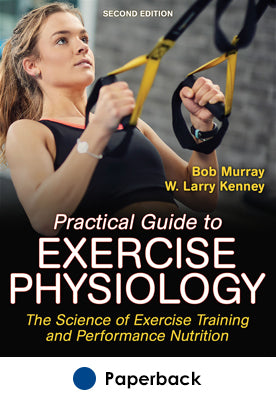 Practical Guide to Exercise Physiology-2nd Edition