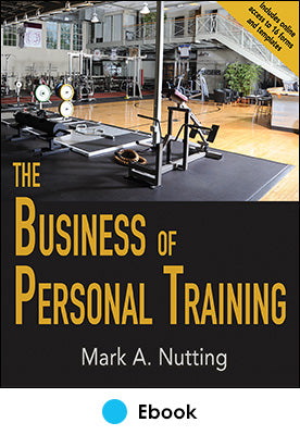 Business of Personal Training PDF With Web Resource, The