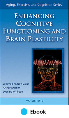 Enhancing Cognitive Functioning and Brain Plasticity PDF