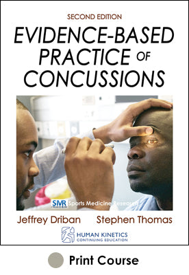 Evidence-Based Practice of Concussions Print CE Course-2nd Edition