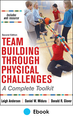 Team Building Through Physical Challenges 2nd Edition epub With Web Resource