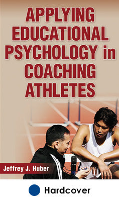 Applying Educational Psychology in Coaching Athletes